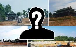 """Anh lái xe xây """"chui"""" biệt phủ """"khủng"""" ở Phú Thọ là ai?"""
