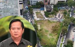 Ai đứng sau cuộc chuyển giao lô đất vàng khiến cựu Phó chủ tịch UBND TP HCM bị khởi tố?