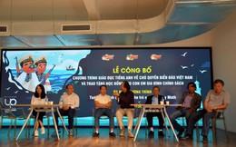 Ra mắt chương trình giáo dục chủ quyền biển đảo Việt Nam bằng tiếng Anh