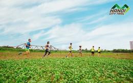 Hanoi City Trail 2019 - Giải chạy đầu tiên giữa lòng Hà Nội