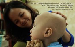 24 giờ của Tom - bộ ảnh xúc động của một người mẹ có con trai bị ung thư não khi mới 33 tháng tuổi