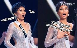 Hoa hậu nào đăng quang cũng thành meme là có thật, và xin chào mừng H'Hen Niê vào bộ sưu tập Ảnh chế Người nổi tiếng 2018 với biểu cảm kinh điển sau