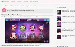 Cận cảnh Rikvip sòng bài online lớn nhất nhì Việt Nam: Tiền thật đánh bài 'ảo'