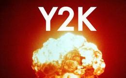 """Y2K là """"thảm họa"""" gì mà từng khiến cả thế giới đứng ngồi không yên?"""