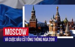 Từ Moscow: Cảm xúc của người dân và không khí tại thủ đô nước Nga trong kỳ bầu cử 2018