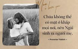 Ngày 8/3 - Hãy đọc những trích dẫn cảm động này và về nhà ôm mẹ thật chặt nhé!