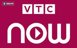 Thị trường OTT xuất hiện thêm VTC Now: Người dùng hưởng lợi