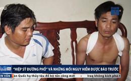 Những lần hiệp sỹ đường phố bị phơi nhiễm HIV, bị trả thù tàn bạo vì hành hiệp trượng nghĩa