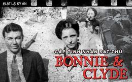 Bonnie và Clyde: Khao khát nổi tiếng nhưng trở thành cặp sát thủ khiến nước Mỹ khiếp sợ, chết đi mới hoàn thành tâm nguyện, được hàng ngàn người đưa tang