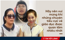 "TIN TỐT LÀNH 7/5: Chuyện ""con người không quan trọng"", cô giáo gọi học viên là óc lợn và những điều tích cực ẩn giấu phía sau"