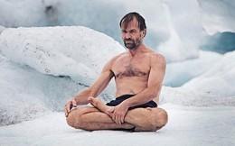 """Lời giải khả năng chịu lạnh khủng khiếp nhất thế giới của """"Người băng"""": mặc quần đùi leo Everest, cởi trần lặn xuống hồ băng"""