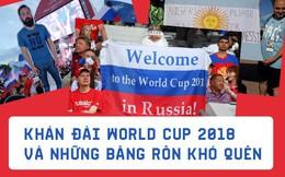 PHOTO STORY: Những băng rôn trên khán đài World Cup 2018 khiến ống kính không thể không lia tới