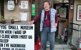 Viện bảo tàng tùy hứng của cụ ông người Nhật: Vui thì mở, buồn thì đóng, ngủ đủ giấc mới dậy cho khách vào xem