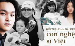 Hội trai xinh gái đẹp nhà sao Việt: Càng trưởng thành càng xinh đẹp, tài năng