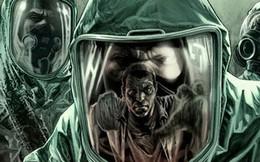 Ngày càng nhiều virus chết người lan ra khắp thế giới, và lý do thật chẳng dễ chịu chút nào