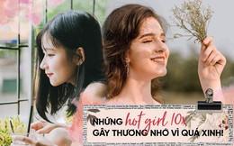 Những hot girl 10x sở hữu thần thái quyến rũ và cá tính khó trộn lẫn