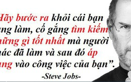 """7 nguyên tắc sống của Steve Jobs: Quý như """"vàng ròng"""", nhiều người biết nhưng ít ai thực hiện đúng cách để có được thành công"""