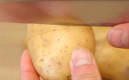 Mẹo giúp bóc vỏ khoai tây siêu nhanh