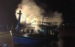 Chuẩn bị ra khơi, tàu cá chục tỷ đồng bị cháy rụi hoàn toàn