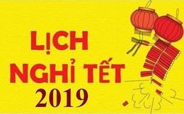 Chính thức công bố lịch nghỉ Lễ, Tết năm 2019