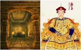 Lăng mộ chưa ai dám động tới chôn vùi bí mật lớn về cái chết bất thường của vua Ung Chính