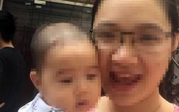 Hà Nội: Người mẹ trẻ bế theo con gái 7 tháng tuổi mất tích bí ẩn