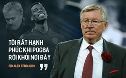 """""""Lời tiên tri"""" của Sir Alex về Pogba ngày nào, giờ ứng nghiệm rồi đấy Mourinho!"""