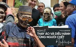 Đào mộ và tắm rửa cho xác chết, đây là cách người Indonesia giúp linh hồn siêu thoát