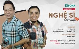 20 giờ tối mai, livestream với danh hài Bảo Chung - Hồng Tơ