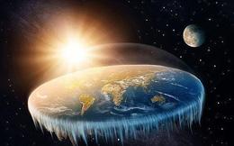 Tại sao trên đời vẫn có người tin rằng Trái đất là mặt phẳng? Lý do có thể đơn giản hơn chúng ta nghĩ!