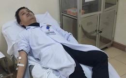 Hà Tĩnh: Bác sĩ hiến máu cứu sống 2 bệnh nhân nguy kịch