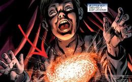 6 dị nhân quyền năng nhất vũ trụ Marvel: Người thì tạo ra được vũ trụ, kẻ thì mạnh đến mức không ai có thể ngăn cản
