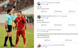 Nghĩ bị xử ép, CĐV Việt Nam tiếp tục dùng những từ ngữ thô tục với facebook trọng tài người Iran