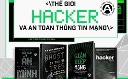 Thế giới ly kỳ của Hacker: Học cách bảo vệ thông tin cá nhân và tài sản trên mạng