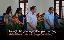 """Cựu GĐ Sở Giáo dục Hà Giang nói """"không ăn nổi cơm"""" và những phát ngôn đáng chú ý trong phiên xử gian lận điểm thi"""