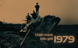Chiến tranh biên giới 1979: Từ 2 quyết định được tính toán kỹ đến thất bại thảm hại của Bộ chỉ huy TQ