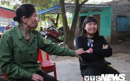 Hành trình trở về đẫm nước mắt sau 17 năm bị lừa bán sang Trung Quốc của thiếu nữ đất Cảng