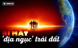 Bí ẩn 'địa ngục' 5.000 độ của Trái Đất: Khoa học điên đầu giải mã nhưng chưa thành
