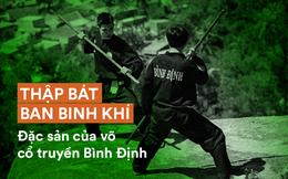 Thập bát ban binh khí trong võ cổ truyền Bình Định