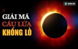 Một trong những bí ẩn lớn nhất của Mặt Trời được giải mã: Nhà khoa học thốt lên kinh ngạc