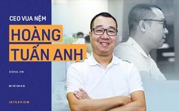 """CEO Vua Nệm: """"Chúng tôi sẽ thống trị ít nhất là ở thị trường Đông Nam Á"""""""