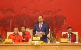 """Thủ tướng giải đáp thắc mắc vì sao """"chỉ tiếp 2 đội bóng đá U22 Việt Nam"""""""