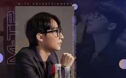 """Chủ tịch M-TP Entertainment Nguyễn Thanh Tùng: """"Trong tôi có 2 con người, một là nghệ sỹ đầy hứng khởi, và một chủ tịch điềm tĩnh giản dị!"""""""
