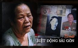 Huyền thoại Biệt động Sài Gòn: Màn tra tấn kinh hoàng, đau đớn, hiểm độc chưa từng thấy