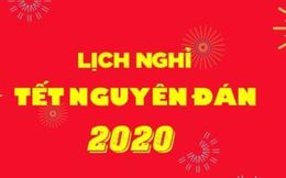 Lịch nghỉ Tết Nguyên đán Canh Tý 2020 và nghỉ Tết Dương lịch