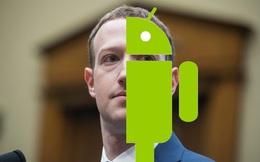Facebook âm thầm phát triển hệ điều hành riêng để từ bỏ Android