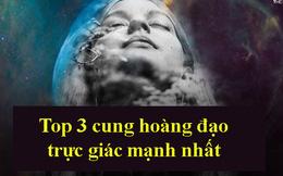 Top 3 cung hoàng đạo trực giác mạnh nhất: Bọ Cạp có thể hiểu thấu lòng người