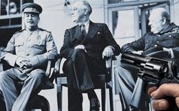 Tình báo Liên Xô phá tan âm mưu ám sát các lãnh đạo Đồng minh