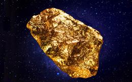 Vàng vũ trụ: 'Tỷ phú siêu giàu đầu tiên của thế giới sẽ thu lợi khổng lồ từ không gian'