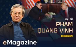 Đại sứ Phạm Quang Vinh: Khả năng có một tuyên bố lớn được đưa ra trong Thượng đỉnh Mỹ-Triều lần này là rất cao